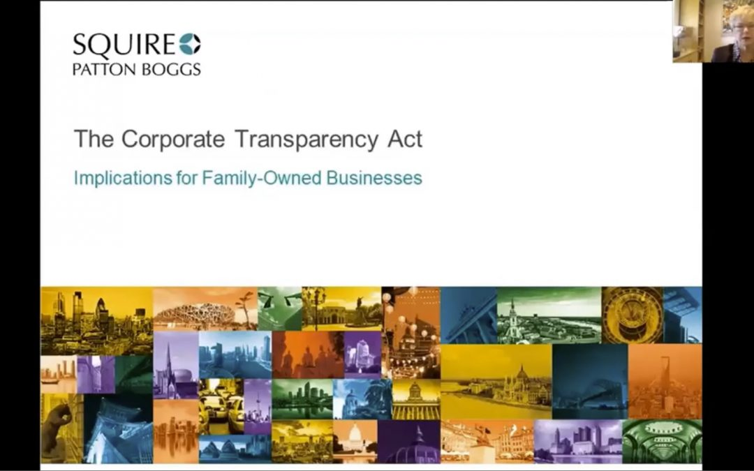 Important information that may affect you! Corporate Transparency Act – Webinar Recording