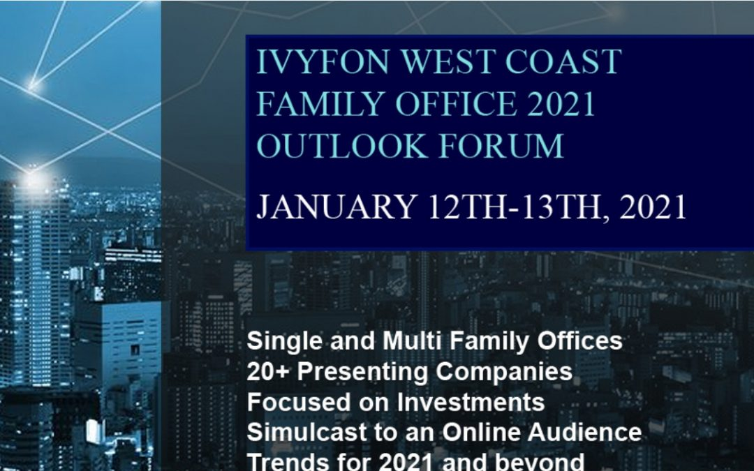 Family Office Outlook 2021 Silicon Valley / Virtual Forum