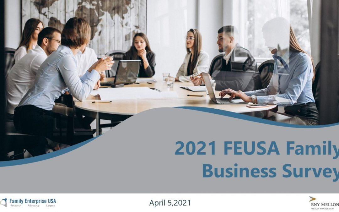 Results Are In: 2021 Family Business Survey Report Highlights